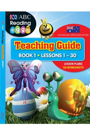 ABC Reading Eggs - Teaching Guide: Book 1 (Lessons 1-30)