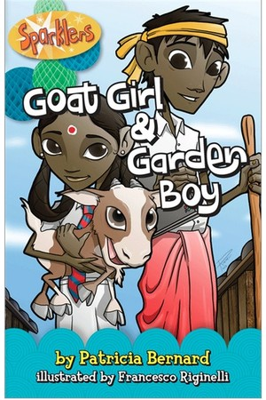 Sparklers - Asian Stories: Set 2 - Goat Girl & Garden Boy