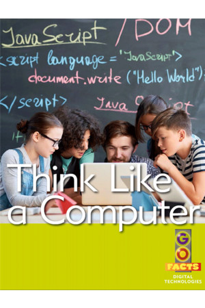 Go Facts - Digital Technologies: Think Like a Computer