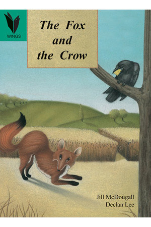 WINGS - Traditional Tales: The Fox and the Crow (Level 12)
