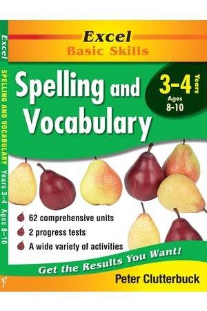 Excel Basic Skills - Spelling and Vocabulary: Years 3-4