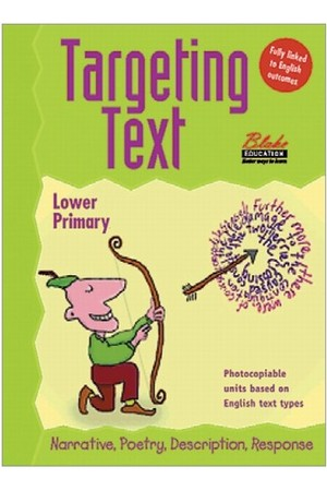 Targeting Text - Lower Primary: Book 1 - Narrative, Poetry, Description, Response
