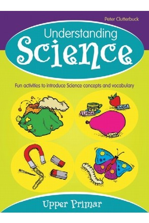 Understanding Science - Upper Primary