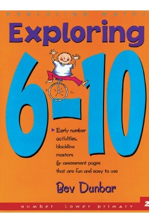 Exploring Maths - Numbers: Exploring 6-10