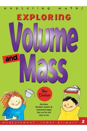 Exploring Maths - Measurement: Volume and Mass