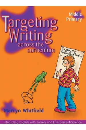 Targeting Writing Across the Curriculum - Middle Primary