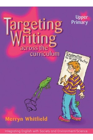 Targeting Writing Across the Curriculum - Upper Primary