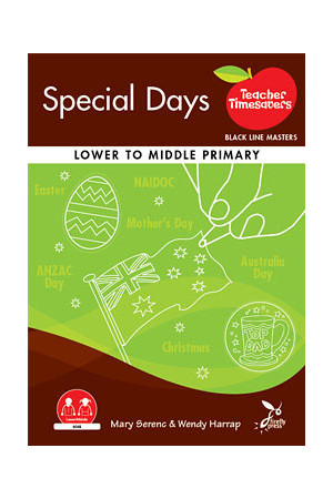 Teacher Timesavers - Special Days (Lower to Middle Primary)