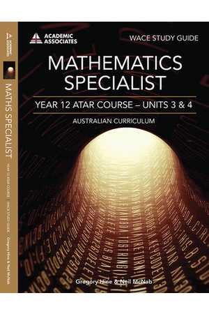 Year 12 ATAR Course Study Guide - Mathematics Specialist