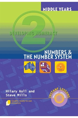 Middle Years Developing Numeracy - Numbers and The Number System: Book 2