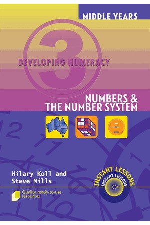 Middle Years Developing Numeracy - Numbers and The Number System: Book 3