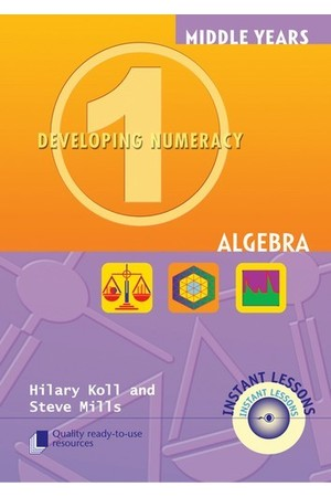 Middle Years Developing Numeracy - Algebra: Book 1
