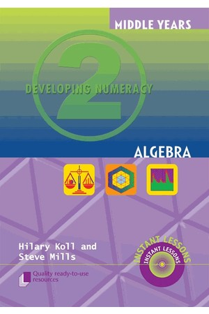 Middle Years Developing Numeracy - Algebra: Book 2