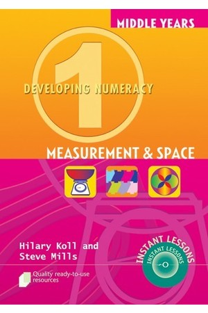 Middle Years Developing Numeracy - Measurement and Space: Book 1