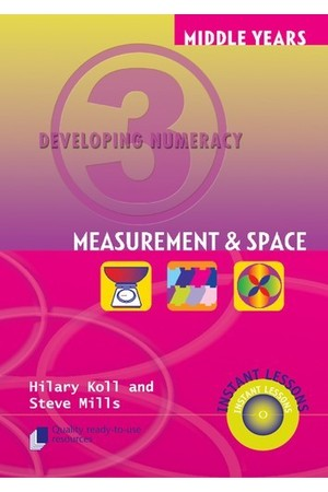 Middle Years Developing Numeracy - Measurement and Space: Book 3