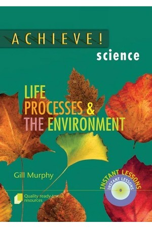 Achieve! Science - Life Processes & the Environment