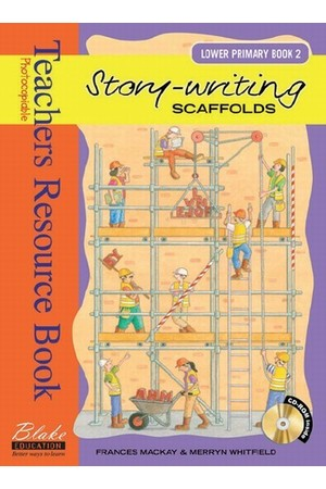 Story-writing Scaffolds - Lower Primary: Book 2
