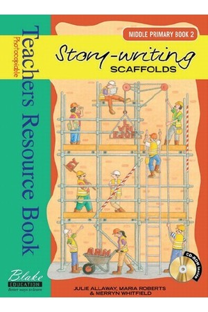 Story-writing Scaffolds - Middle Primary: Book 2