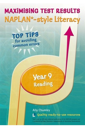 Maximising Test Results - NAPLAN*-style Literacy: Year 9 - Reading