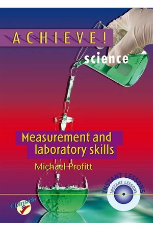 Achieve! Science - Measurement and Laboratory Skills