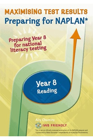 Maximising Test Results - Preparing for NAPLAN*: Reading - Year 8