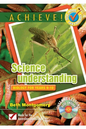 Achieve! Science Understanding - Biology: Years 9-10
