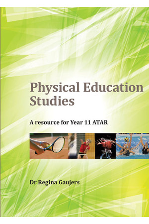 Physical Education Studies: A Resource for Year 11 ATAR