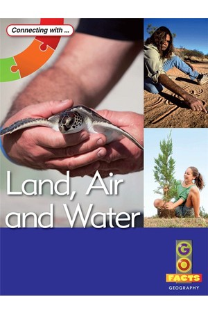 Go Facts - Geography: Land, Air and Water