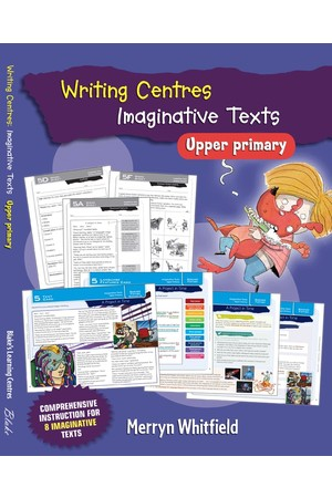 Blake's Learning Centres - Writing Centres: Imaginative Texts - Upper Primary