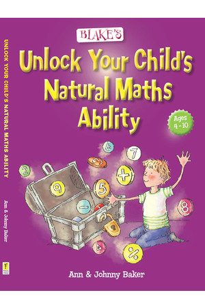 Blake's Guide to Unlock Your Child's Natural Maths Ability