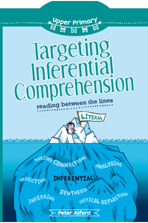 Targeting Inferential Comprehension - Upper Primary