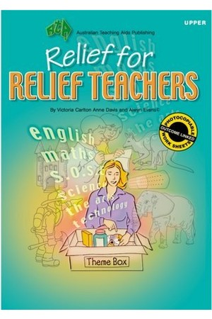 Relief for Relief Teachers - Upper