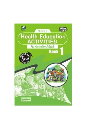 Health Education Activities for Australian Schools - Book 1: Ages 5-7