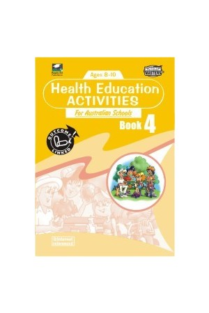 Health Education Activities for Australian Schools - Book 4: Ages 8-10