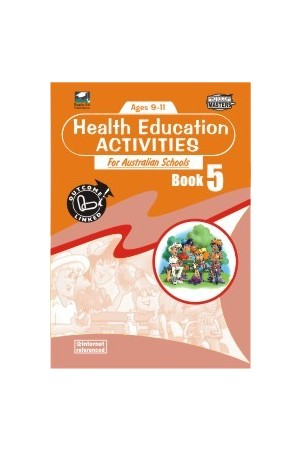 Health Education Activities for Australian Schools - Book 5: Ages 9-11