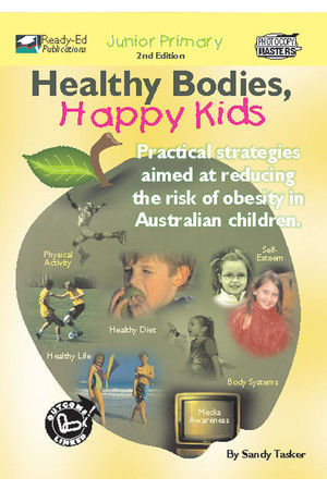 Healthy Bodies, Happy Kids - Book 1: Ages 5-8 (Junior)