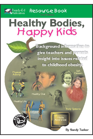 Healthy Bodies, Happy Kids - Resource Book