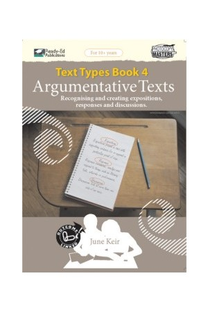 Text Types - Book 4: Argumentative Texts