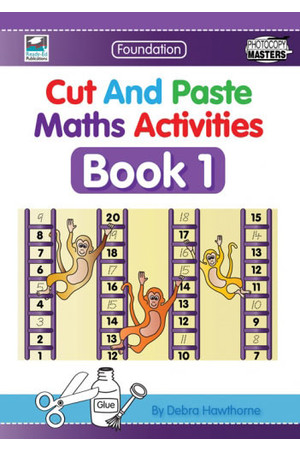 Cut and Paste Maths Activities - Book 1: Kindergarten & Pre-primary
