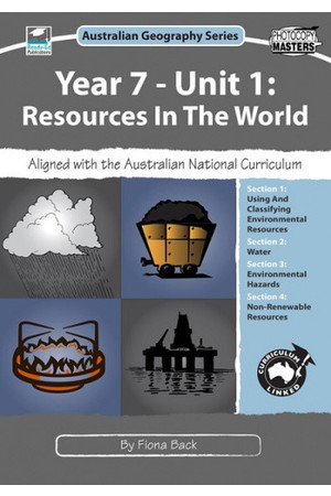 Australian Geography Series - Year 7: Unit 1 - Resources in the World