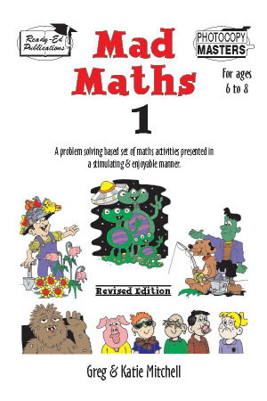 Mad Maths - Book 1: Ages 6-8