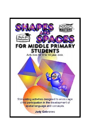 Shapes and Spaces Series - For Middle Primary