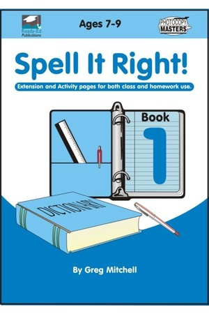 Spell It Right! - Book 1: Ages 7-9