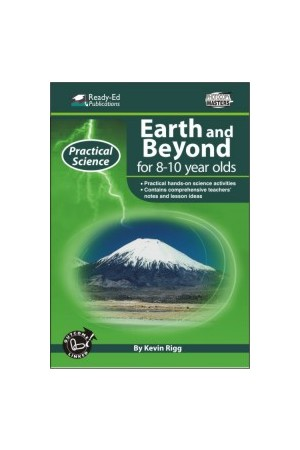 Practical Science: Earth & Beyond Series - Book 2: Ages 8-10