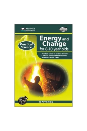 Practical Science: Energy & Change Series - Book 2: Ages 8-10