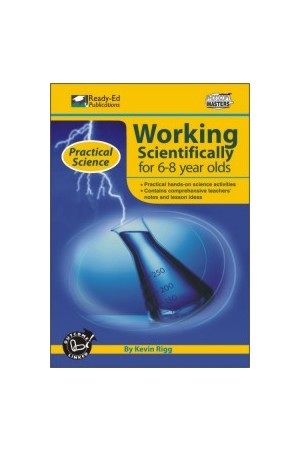 Practical Science: Working Scientifically Series - Book 1: Ages 6-8