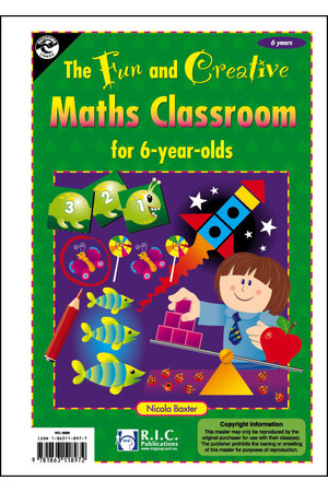 The Fun and Creative Maths Classroom - Age 6