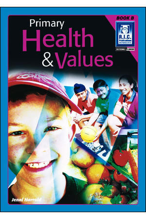 Primary Health and Values - Book B: Ages 6-7
