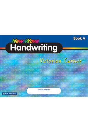 New Wave Handwriting - Victorian Cursive: Book A (Ages 5-6)