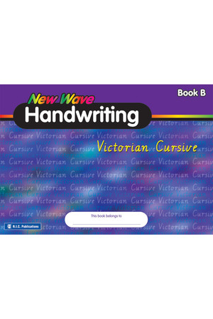 New Wave Handwriting - Victorian Cursive: Book B (Ages 6-7)